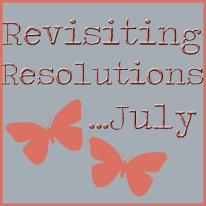 Revisiting Resolutions July