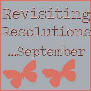 Revisiting Resolutions Sept