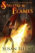 Stalked by Flames 2