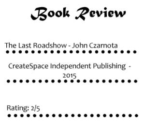 The Last Roadshow 1