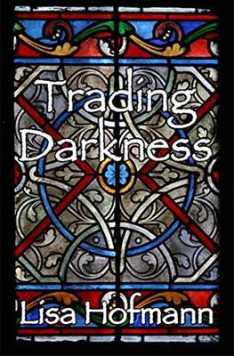 Trading Darkness 1
