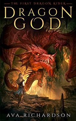 Dragon God by Ava Richardson