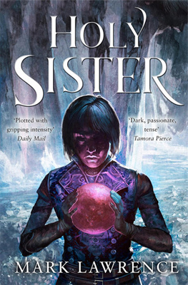 Holy Sister by Mark Lawrence review