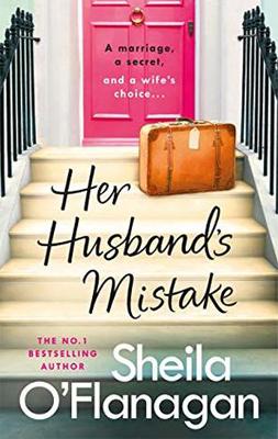 Her Husband's Mistake by Sheila O'Flanagan