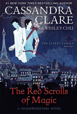 Red Scrolls of Magic by Cassandra Clare and Wesley Chu
