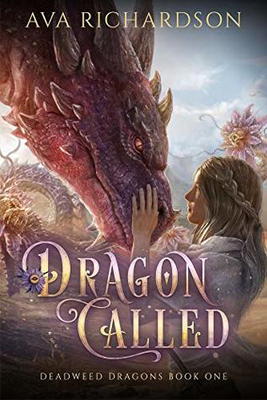 Dragon Called by Ava Richardson