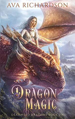 Dragon Magic by Ava Richardson