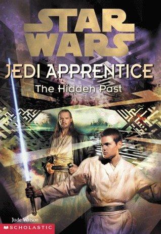 Jedi Apprentice: The Hidden Past by Jude Watson