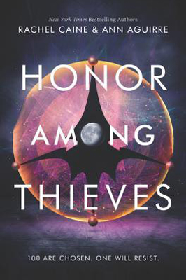 Honor Among Thieves by Rachel Caine & Ann Aguire